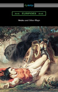 Cover Medea and Other Plays
