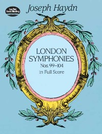Cover London Symphonies Nos. 99-104 in Full Score