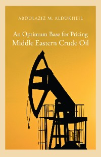 Cover An Optimum Base for Pricing Middle Eastern Crude Oil