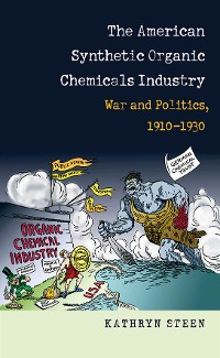Cover The American Synthetic Organic Chemicals Industry