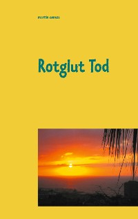 Cover Rotglut Tod