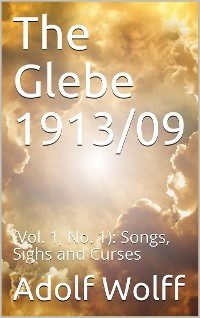 Cover The Glebe 1913/09 (Vol. 1, No. 1): Songs, Sighs and Curses