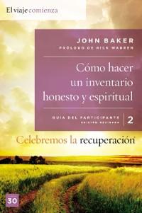 Cover Celebremos la recuperacion Guia 2: Como hacer un inventario honesto y espiritual