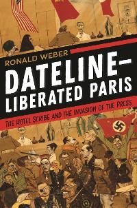 Cover Dateline—Liberated Paris