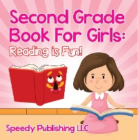 Cover Second Grade Book For Girls: Reading is Fun!