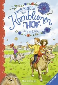 Cover Wir Kinder vom Kornblumenhof, Band 3: Kühe im Galopp
