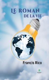 Cover Le roman de la vie