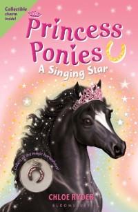 Cover Princess Ponies 8: A Singing Star