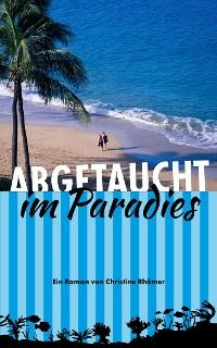 Cover Abgetaucht im Paradies