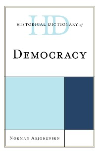 Cover Historical Dictionary of Democracy