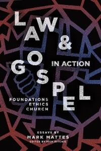 Cover Law & Gospel in Action