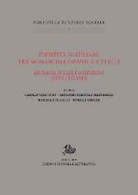 Cover Identità nobiliare tra monarchia ispanica e Italia