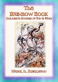 Cover The Rainbow Book - Tales of Fun & Fancy for Children