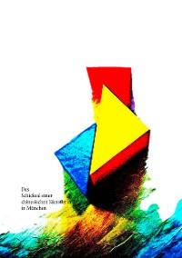 Cover Das Schicksal einer chinesischen Künstlerin in München