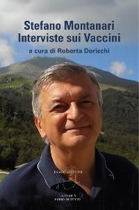 Cover Stefano Montanari - Interviste sui Vaccini