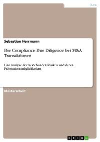 Cover Die Compliance Due Diligence bei M&A Transaktionen