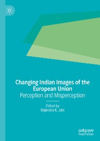 Cover Changing Indian Images of the European Union