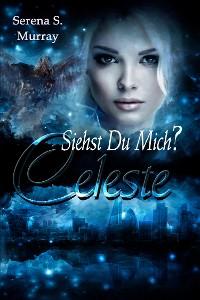 Cover Celeste - Siehst du mich?