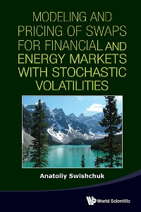 Cover Modeling And Pricing Of Swaps For Financial And Energy Markets With Stochastic Volatilities