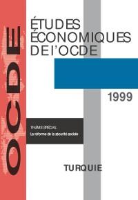 Cover Etudes economiques de l'OCDE : Turquie 1999