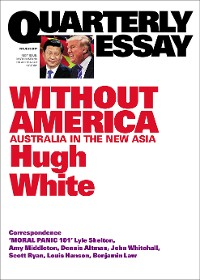 Cover Quarterly Essay 68 Without America