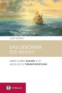 Cover Das Geschenk der Freiheit