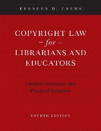 Cover Copyright Law for Librarians and Educators