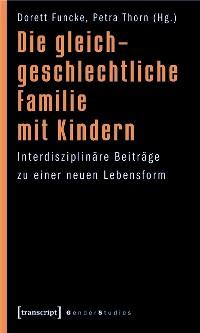 Cover Die gleichgeschlechtliche Familie mit Kindern