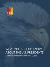 Cover What You Should Know About the U.S. Presidents