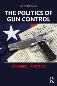 Cover Politics of Gun Control