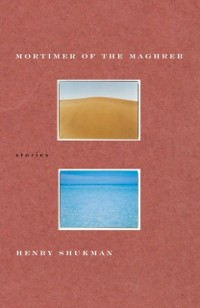 Cover Mortimer of the Maghreb