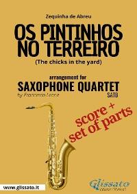 Cover Os Pintinhos no Terreiro - Saxophone Quartet score & parts