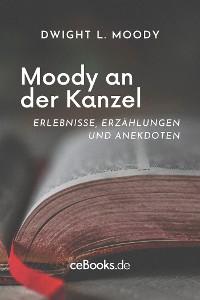 Cover Moody an der Kanzel