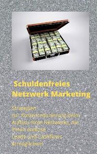 Cover Schuldenfreies Netzwerk Marketing