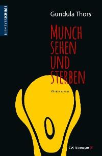 Cover Munch sehen und sterben