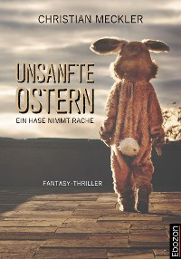Cover Unsanfte Ostern