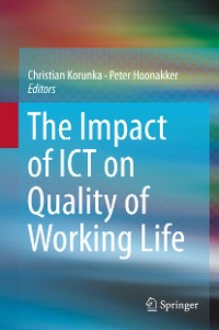 Cover The Impact of ICT on Quality of Working Life