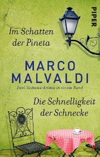Cover Im Schatten der Pineta / Die Schnelligkeit der Schnecke