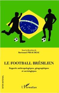 Cover Le football bresilien