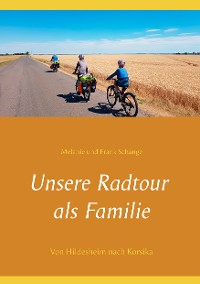 Cover Unsere Radtour als Familie
