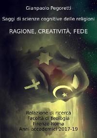 Cover Ragione, Creatività, Fede