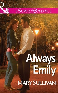 Cover Always Emily (Mills & Boon Superromance)