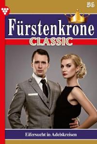 Cover Fürstenkrone Classic 56 – Adelsroman