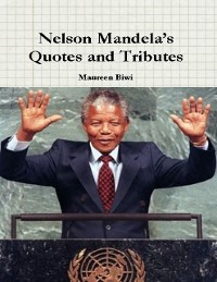 Cover Nelson Mandela's Quotes and Tributes