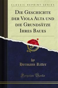Cover Die Geschichte der Viola Alta und die Grundsätze Ihres Baues