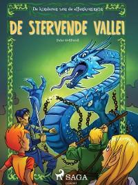 Cover De kinderen van de elfenkoningin 6 - De stervende vallei
