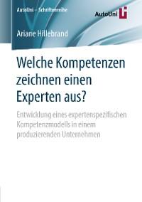 Cover Welche Kompetenzen zeichnen einen Experten aus?