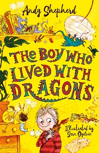 Cover The Boy Who Lived with Dragons (The Boy Who Grew Dragons 2)
