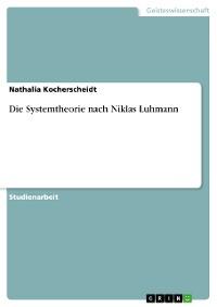 Cover Die Systemtheorie nach Niklas Luhmann