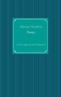 Cover Essays eines pragmatischen Utopisten